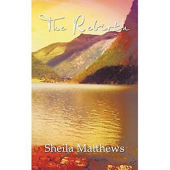 Gjenfødelsen av Matthews & Sheila