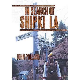 På jakt efter Shipki La av Pollard & John