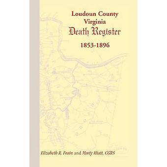 Loudoun County Virginia morte registro 18531896 di Frain & Elizabeth R.