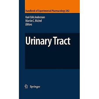 Urinary Tract by Edited by Karl Erik Andersson & Edited by Martin C Michel