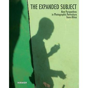 The Expanded Subject - New Perspectives in Photographic Portraiture fr