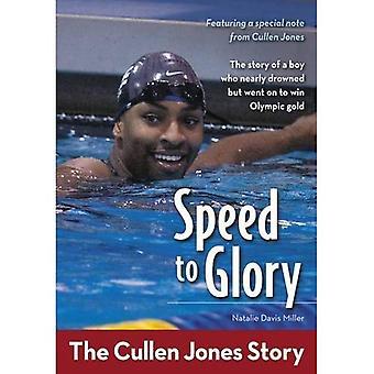 Speed to Glory: l'histoire de Cullen Jones (Zonderkidz Biographie)