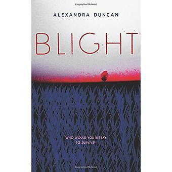 Blight by Alexandra Duncan - 9780062396990 Book