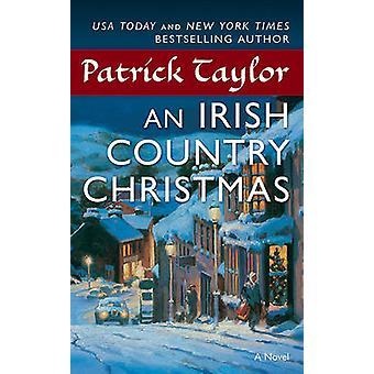 An Irish Country Christmas by Patrick Taylor - 9780765366856 Book