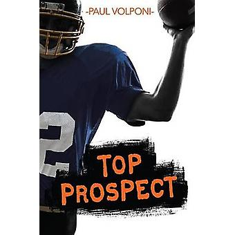 Top Prospect by Paul Volponi - 9781467794336 Book