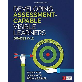Developing Assessment-Capable Visible Learners - Grades K-12 - Maximiz