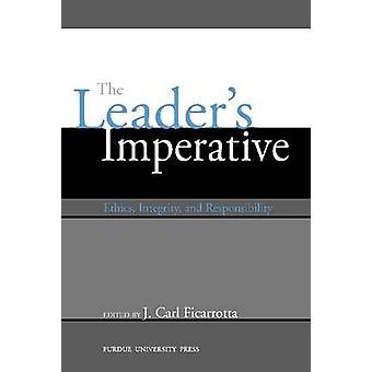 Leader ' s imperativ-etik-integritet och ansvar av J. C