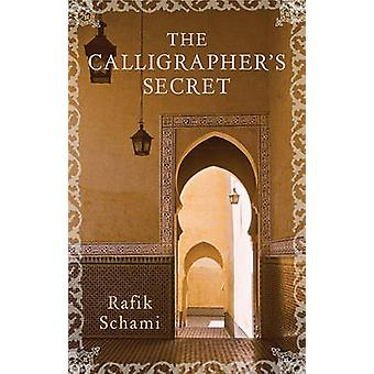 The Calligrapher's Secret by Rafik Schami - Anthea Bell - 97815665683