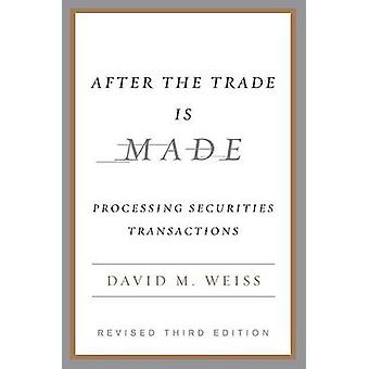 After the Trade is Made (3rd) by David M. Weiss - 9781591841272 Book