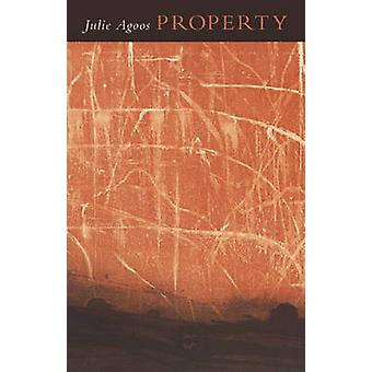 Property by Julie Agoos - 9781931337373 Book