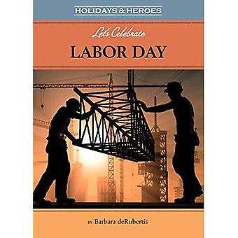 Let's Celebrate Labor Day (Holidays & Heroes)
