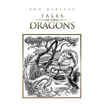 Tales of Two Dragons by Rod Giblett - 9781788783897 Book