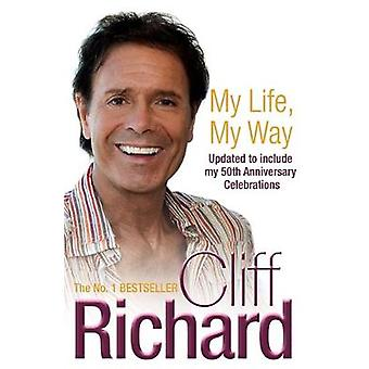 My Life My Way by Richard & Cliff