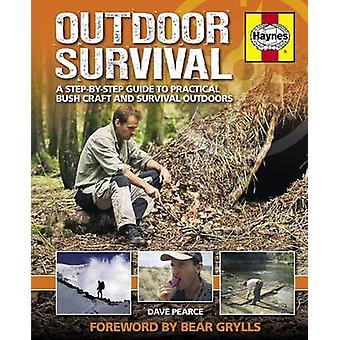 Outdoor Survival Manual by Pearce & Dave