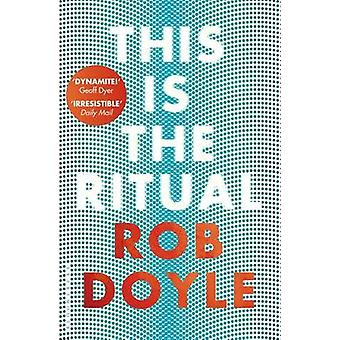 This is the Ritual by Rob Doyle