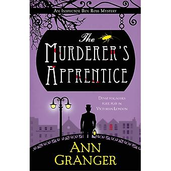 The Murderers Apprentice by Ann Granger