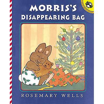 Morris's Disappearing Bag by Rosemary Wells - 9780613442367 Book