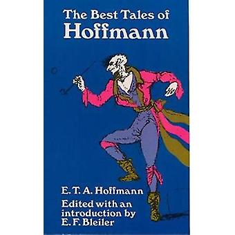 The Best Tales of Hoffmann by E. T. A. Hoffmann