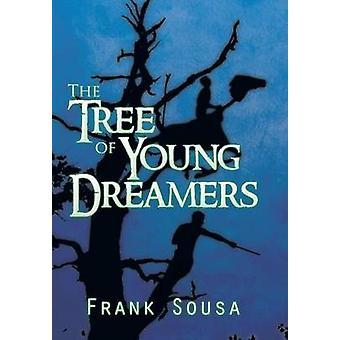 The Tree of Young Dreamers de Sousa & Frank