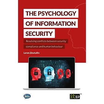 The Psychology of Information Security by Zinatullin & Leron