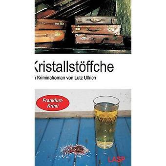 Kristallstffche by Ullrich & Lutz