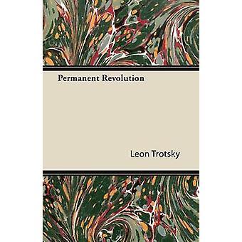 Permanent Revolution by Trotsky & Leon