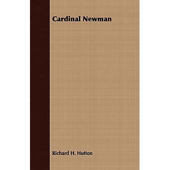 Cardinal Newman by Hutton & Richard H.
