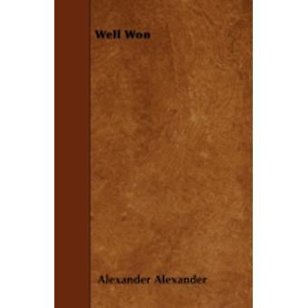Well Won by Alexander & Alexander