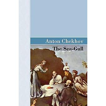 The SeaGull by Chekhov & Anton