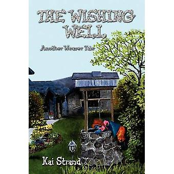 The Wishing Well by Strand & Kai