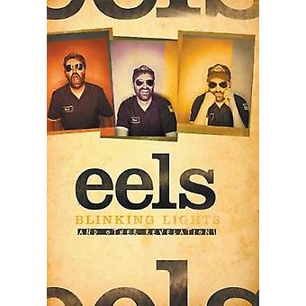 The Story of Eels Blinking Lights and Other Revelations door Grierson & Tim