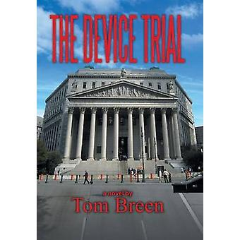 The Device Trial by Breen & Tom