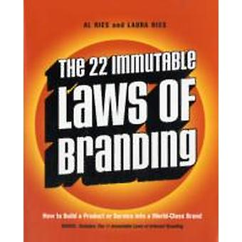 22 Immutable Laws of Branding The by Ries & Al