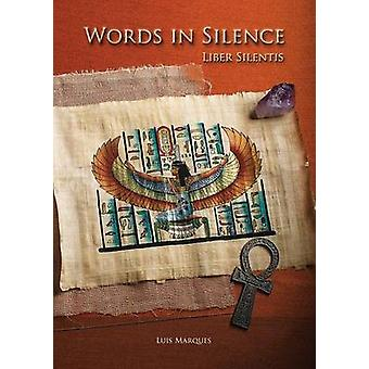 Words in Silence  Liber Silentis by Marques & Luis