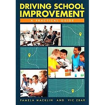 Driving School Improvement - A Practical Guide by Pamela Macklin - 978