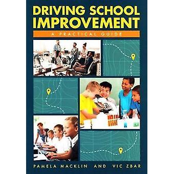 Driving School Improvement - A Practical Guide by Pamela Macklin - 978