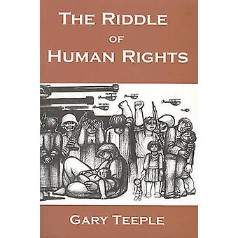 The Riddle of Human Rights - Education in a Lean State by G Teeple - G