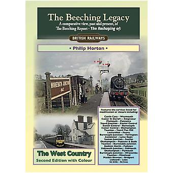 Beeching Legacy The West Country by Philip Horton