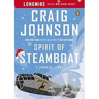 Spirit of Steamboat - A Longmire Story by Craig Johnson - 978014312587