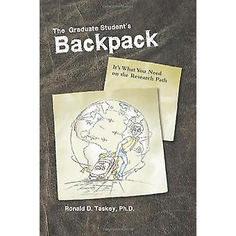 The Graduate Student's Backpack - It's What You Need on the Research P