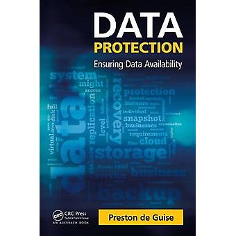 Data Protection - Ensuring Data Availability by Preston de Guise - 978