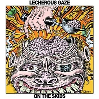 Lecherous Gaze - On the Skids [CD] USA import