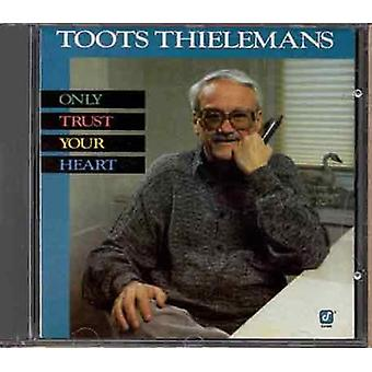 Toots Thielemans - Only Trust Your Heart [CD] USA import