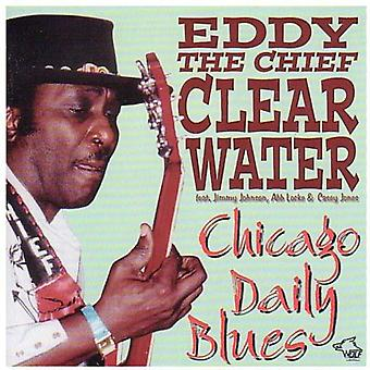 Clearwater, Eddy chefen - Chicago Daily Blues [CD] USA import