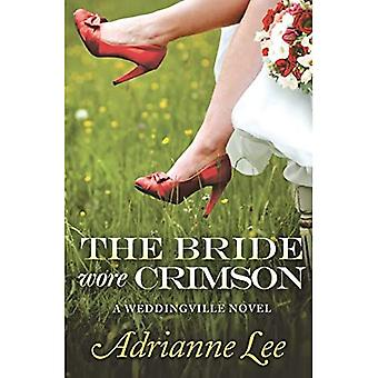 The Bride Wore Crimson (Weddingville)