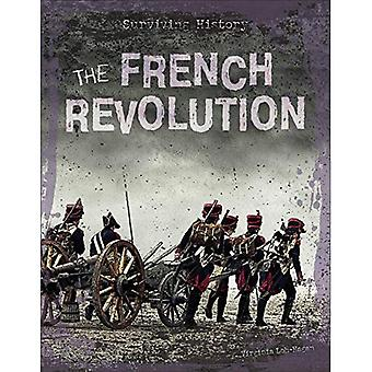 The French Revolution (Surviving History)