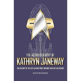 De autobiografie van Kathryn Janeway 3 Star Trek Autobiographies