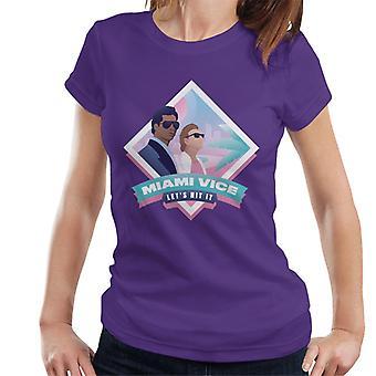 Miami Vice Lets Hit It Women's T-Shirt