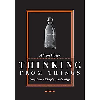 Tænkning fra ting: Essays i arkæologiens filosofi