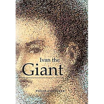 Ivan the Giant by Philip a Creurer - 9780228813989 Book